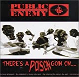 There's A Poison Goin On... Public Enemy