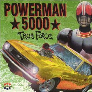 Powerman 5000 - True Force - Zortam Music