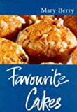 Classic Ck: Favourite Cakes (Classic Cooks) Mary Berry