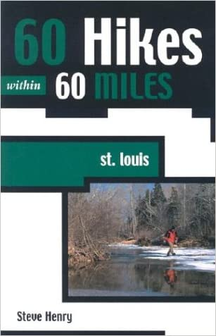 60 Hikes within 60 Miles: St. Louis (60 Hikes - Menasha Ridge)