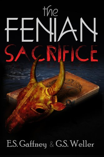 The Fenian Sacrifice: Summer of the God (Seasons of the Gods Book 1)