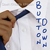 Button Down | [Dawn Kimberly Johnson]