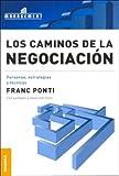 img - for Los Caminos de la Negociacion book / textbook / text book