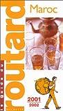 echange, troc Guide du Routard - Maroc 2001-2002