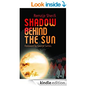 Shadow Behind The Sun: Flight from Kosovo: A Woman's Story (Non-Fiction)