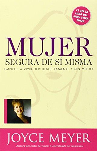 Mujer Segura De Si Misma (Spanish Edition), by Joyce Meyer