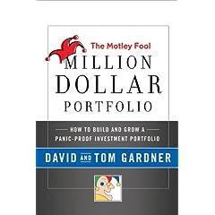 The Motley Fool Million Dollar Portfolio   The Motley Fool Million Dollar Portfolio: How to Build and Grow a Panic-Proof Investment Portfolio 41BQi5rU2NL._SL500_AA240_