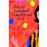 Junior Jugglers Jamboree In J ~ Jo Davidson