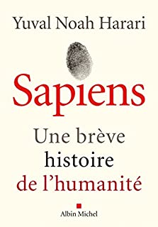 Sapiens : une brève histoire de l'humanité, Harari, Yuval Noah