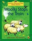 img - for Woolly Stops the Train Sticker Book (Farmyard Tales Sticker Storybooks) book / textbook / text book