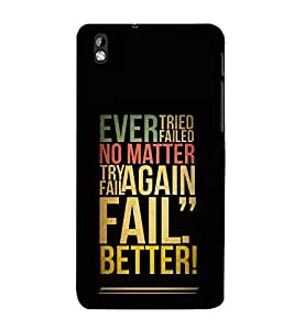 Vizagbeats Fail Better Back Case Cover for HTC Desire 816