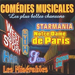 COMÉDIES MUSICALES - « Les plus belles chansons » (Versions Originales) [Import