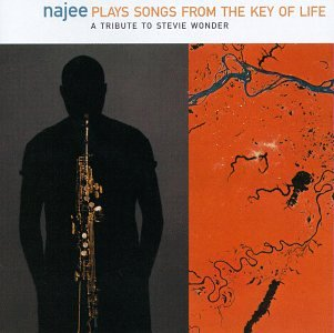 Najee - Najee Plays Songs from the Key of Life: A Tribute to Stevie Wonder - Zortam Music