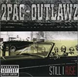 2 Pac & The Outlaws Still I Rise [JP-Import]