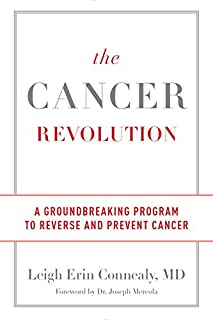 Book Cover: The Cancer Revolution: A Groundbreaking Program to Reverse and Prevent Cancer