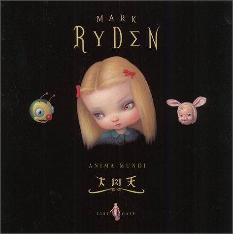 The Art of Mark Ryden: Anima Mundi