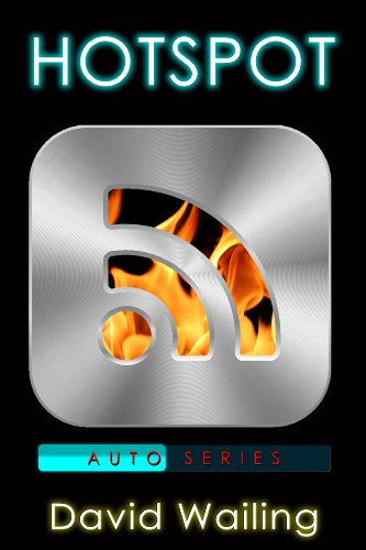 Hotspot (Auto Series) by David Wailing