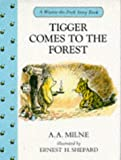 A. A. Milne Tigger Comes to the Forest and Has Breakfast (Winnie-the-Pooh)