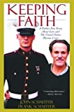 Book cover for Keeping Faith: A Father-Son Story About Love and the United States Marine Corps