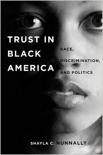 Trust in Black America : race, discrimination, and politics