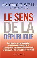 Le sens de la République: essai