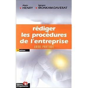 Rédiger les procédures de l'entreprise guide pratique 3e ed.