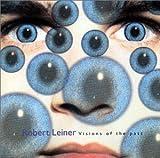 echange, troc Robert Leiner - Visions of the Past