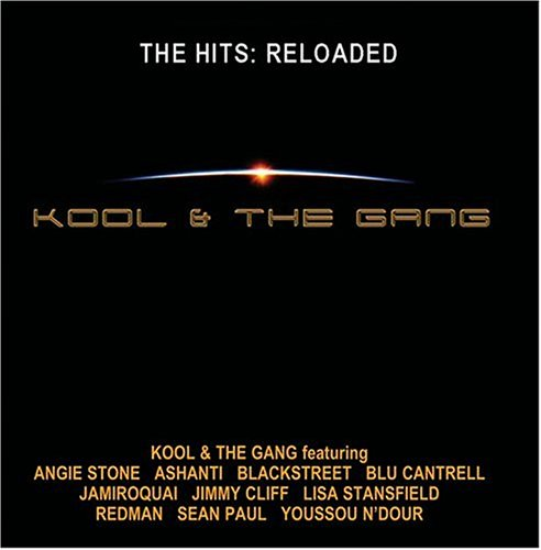 Kool & The Gang - The Hits: Reloaded - Zortam Music