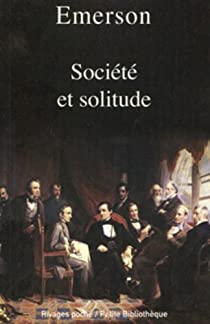 Société et solitude par Emerson