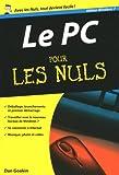echange, troc Dan Gookin - Le PC Edition Windows 7 pour les Nuls