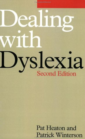 Dealing with Dyslexia (Progress in Clinical Science)