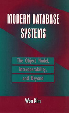Modern Database Systems: The Object Model, Interoperability, and Beyond