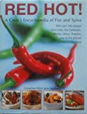 img - for Red Hot!: A Cooks Encyclopedia of Fire & Spice -- 2004 publication book / textbook / text book