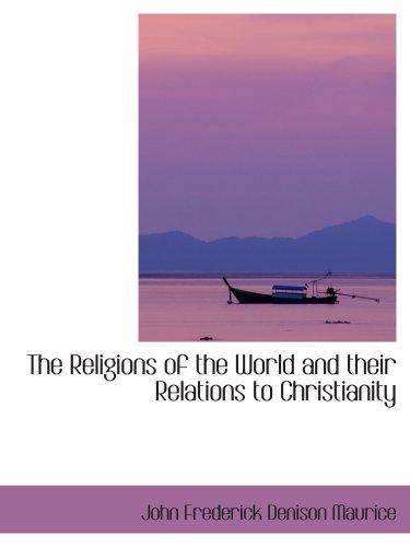 Die Religionen der Welt und ihre Beziehungen zum Christentum