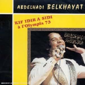 Kif Idir A Sidi : A L'Olympia 73