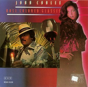 John Conlee - Rose Colored Glasses