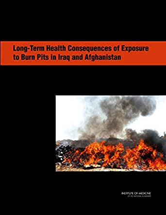 Long-Term Health Consequences of Exposure to Burn Pits in ...