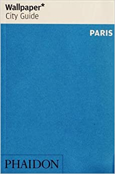 Wallpaper* City Guide Paris 2013 (Wallpaper City Guides) e-book downloads