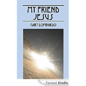 My Friend Jesus (English Edition)
