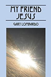 My Friend Jesus (English Edition)