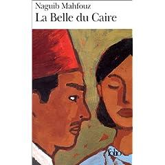 La Belle du Caire - Naguib Mahfouz