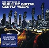 The Very Best Of While My Guitar Gently Weeps Various Artists