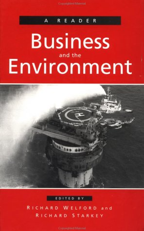Business and the Environment: A Reader