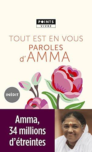 Tout est en vous : Paroles d'Amma