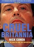 Cruel Britannia: Reports on the Sinister and the Preposterous