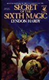 img - for Secret of the Sixth Magic book / textbook / text book