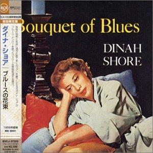 Dinah Shore - Bouquet of Blues - Zortam Music