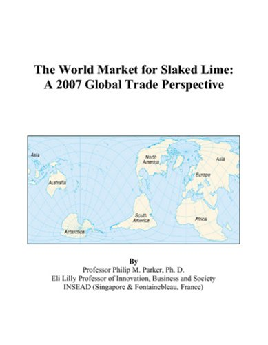 The World Market for Slaked Lime: A 2007 Global Trade Perspective