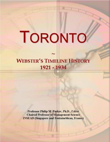 Toronto: Webster's Timeline History, 1921 - 1934 Icon Group International