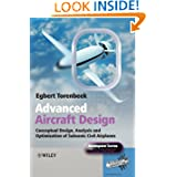 Advanced Aircraft Design: Conceptual Design, Technology and Optimization of Subsonic Civil Airplanes (Aerospace...